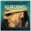 Allan Caswell - 50 Years In Oz [18 to 22 July 2016]