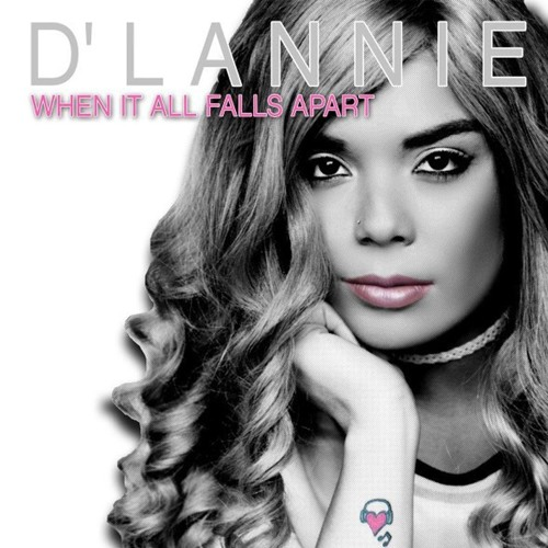 D'Lannie - When It All Falls Apart (Dave Matthias Early Sunrise Mix)