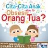 Talkshow DM School di B FM - 19 Juli 2016 - Cita - Cita Anak atau Obsesi Orang Tua