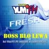 BOSS BLO LEWA - DJ TRAVY ft SEAN RII AUDIO SNIPPET
