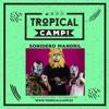 Tropical Camp Mixtape 2016 Motokiatusesions Sonidero Mandril Mp3