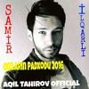 Samir İlqarli - Qızlarin Padxodu 2016 ( Aqil Tahirov )