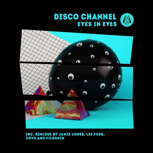 Disco Channel - Eyes in Eyes