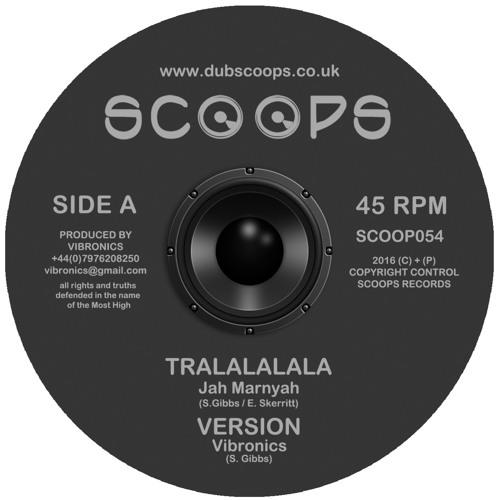 'Tralalalala' Vibronics feat Jah Marnyah