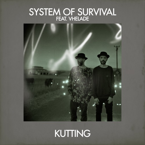 System Of Survival feat. Vhelade - Kutting (DOS Remix)