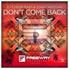 DJs From Mars & John Christian - Don't Come Back [OUT NOW]