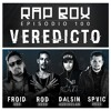 RapBox Ep. 100 - Froid, Rod, Dalsin & SpVic -