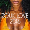100% Zouk Hits  été 2016