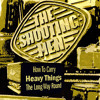 The Shouting Men - The Long Way Round