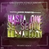 Jacob Forever Hasta Que Se Seque El Malecon Carlos Martin And Carlos Serrano Mambo Remix Mp3