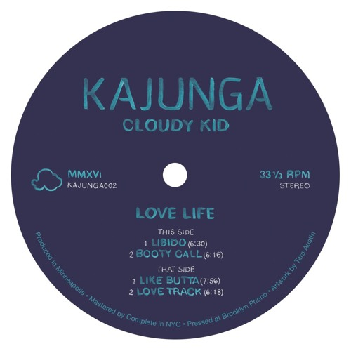 """KAJUNGA002 // Cloudy Kid """"Love Life"""""""