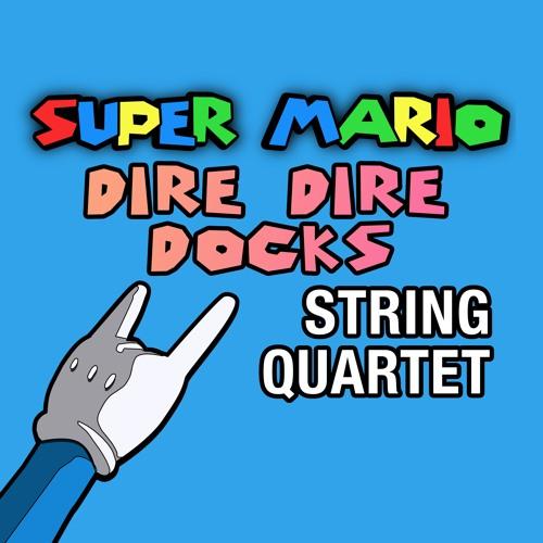 Super Mario 64 'Dire Dire Docks' String Quartet