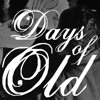 Days Of Old (ft. Philthepoet)