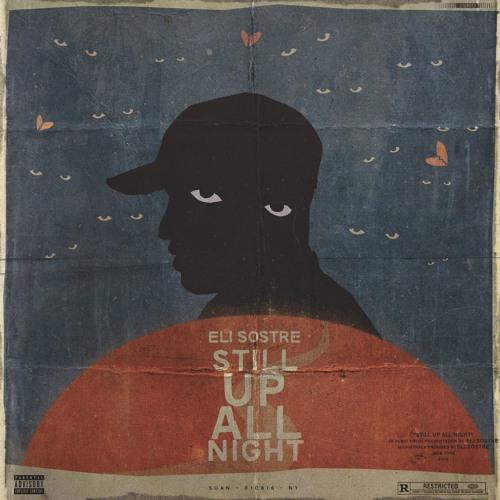 STILL UP ALL NIGHT