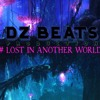 Lost In Another World - 808Beat - DzBeats