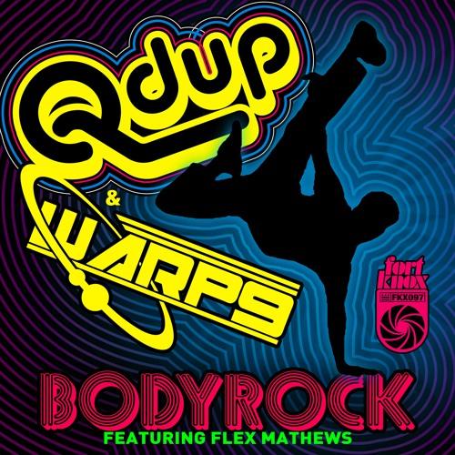 Qdup & Warp9 - Bodyrock ft Flex Mathews Single