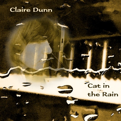 Claire Dunn - Cat In The Rain