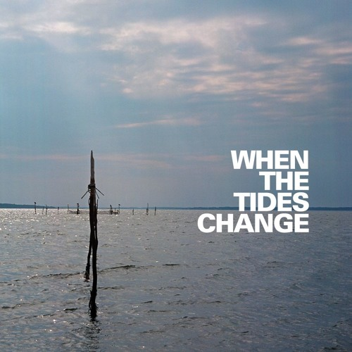 Ep 010 — When the Tides Change [Part I of II]