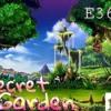 E360 - Secret Garden Pt.2