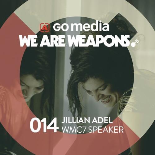 We Are Weapons 014 - Jillian Adel