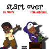 Start Over ft Lil Yachty (Prod. Deaneaux)