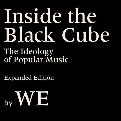 WE - Inside the Black Cube