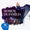 VS - HOMEM DE FAMÍLIA - Gusttavo Lima