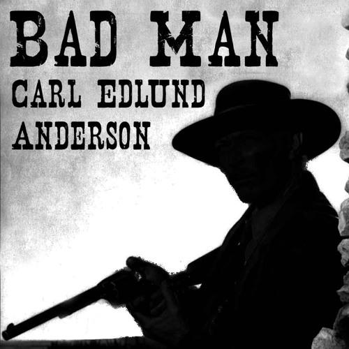 Bad Man (Demo - August 2016)