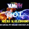 Meri Kalibobo, Jahro Local ft Ozlam Chucky Juice