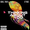 BIG MO ''THINKING ABOUT YOU'' Ft FME