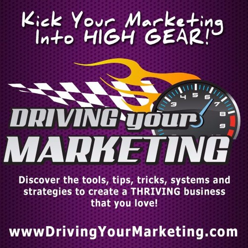 Driving Your Marketing Podcast