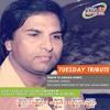 (Report) Akhlaq Ahmed (Tuesday Tribute)