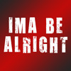 Ima Be Alright Ringtone • DJ Khaled Remix Ringtone Tribute • For iPhone and Android