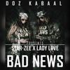 Bad News By Star Zee x Lady Love