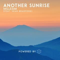 Millesim - Another Sunrise (feat. Sean Bradford)