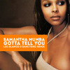 Samantha Mumba - Gotta Tell You (Leo Blanco & Dani Toro Remix)