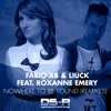 Download Fabio XB & Liuck ft Roxanne Emery - Nowhere To Be Found (Craig Connelly Remix) [OUT NOW] Mp3