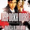 Jise Dekh Mera Dil Dhadka (Tapori Mix) - DJ TAZ & DJ ANIL BRD