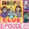 MorphClub - episode 20 - book 17: The Underground