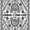 Garmiani Vs Daddy Yankee Feat Lil Jon - Bomb A Drop Vs Gasolina (Mashup) [FREE DOWNLOAD]