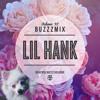 Buzzzmix Vol. 30 - Lil Hank