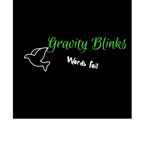 Words Fail by Gravity Blinks
