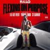 Ralo – Flexin On Purpose ft Lil Uzi Vert, Young Thug & 21 Savage