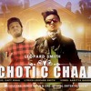 Download Chooti C Chaap || Full Track || Leopard Smith || Itscafy Mp3