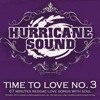 Hurricane Sound - Time To Love Pt 3 ( 2013)