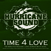 Hurricane Sound - Time 4 Love Mix CD