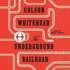 The Underground Railroad by Colson Whitehead, performed by Bahni Turpin