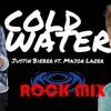 MAJOR LAZER Ft Justin Bieber - Cold Water - Rock Mix - BPM 111