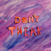 Don't Tweak Get Stoned (feat. Soul Food Horns)