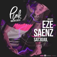 Eze Saenz - Pink, LIVE SET. 30.07